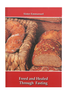 Freed and Healed Through Fasting
