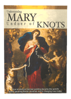 Understanding Mary Undoer of Knots