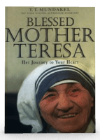 blessed mother theresa her journey to your heart
