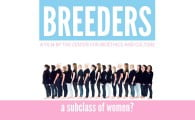 Breeders: A Subclass of Women?
