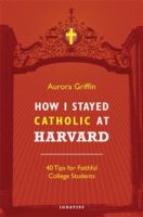 How-I-Stayed-Catholic-at-Harvard