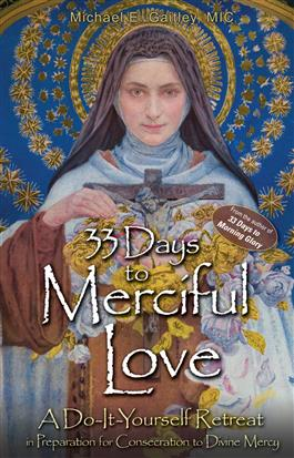 https://www.sign.org/wp-content/uploads/2016/03/33-Days-to-Merciful-Love.jpg