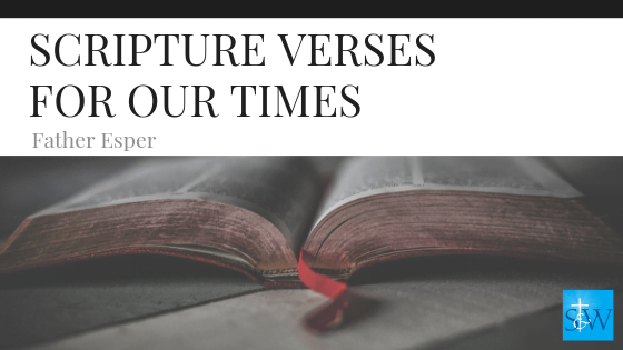 Scripture Verses for Our Times